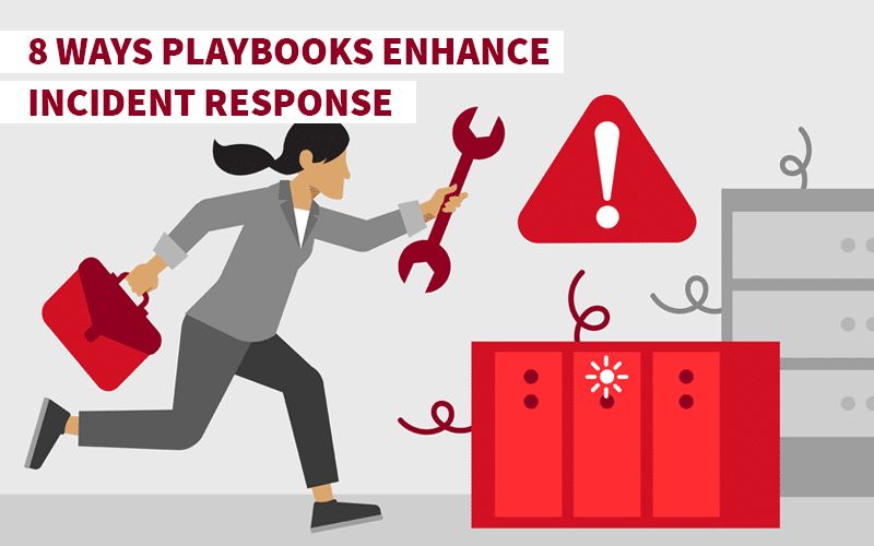 8 Ways Playbooks Enhance Incident Response