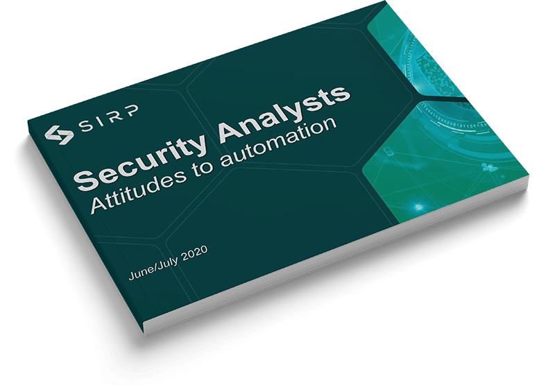 SIRP 2020 Security Analysts Survey - Attitudes to Automation